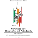Invitation for the IPS Conference Why we are here: 35 years of the Irish Polish Society, 27th Sept 2014  in the UCD Humanities Institute