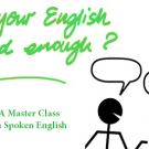 A Master Class in Spoken English – starts in October 2015
