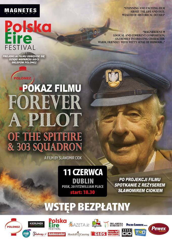 Forever a pilot of the Spitfire & 303 Squadron – screening